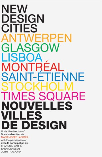 The New Design Cities : Creativity + Technologies + Sustainability